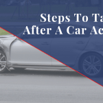 Steps To Take After A Chicago Car Accident